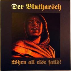 Der Blutharsch - When All Else Fails! - CD DIGIPAK