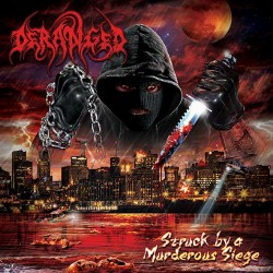 Deranged - Struck By A Murderous Siege - CD DIGIPAK