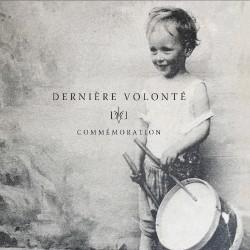 Dernière Volonté - Commémoration - 2CD DIGISLEEVE