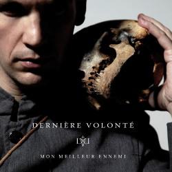 Dernière Volonté - Mon Meilleur Ennemi - CD DIGIPAK