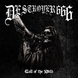Deströyer 666 - Call Of The Wild - CD EP + Digital