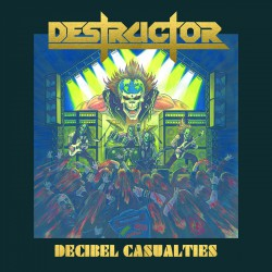 Destructor - Decibel Casualties - LP