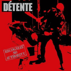 Detente - Recognize No Authority - LP