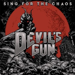 Devil's Gun - Sing For The Chaos - LP