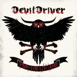 DevilDriver - Pray For Villains - CD DIGIPAK
