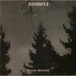 Diaboli - Towards Damnation - CD