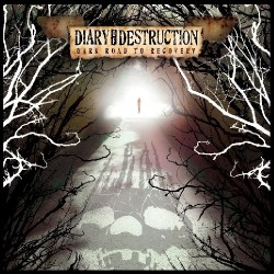 Diary Of Destruction - Dark Road to Recovery - CD