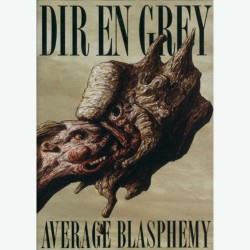 Dir En Grey - Average Blasphemy - DVD