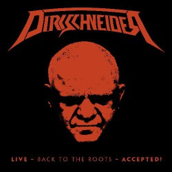 Dirkschneider - Live - Back To The Roots - Accepted ! - 3LP GATEFOLD COLOURED