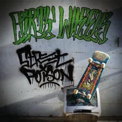 Dirty Wheels - Street Poison - CD