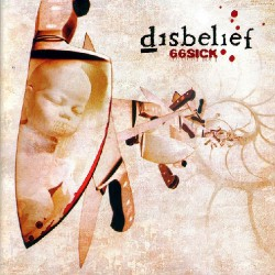 Disbelief - 66sick - CD DIGIPAK