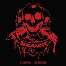 Discharge - Decontrol - The Singles - DOUBLE LP Gatefold