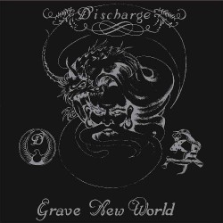 Discharge - Grave New World - LP Gatefold