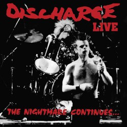 Discharge - The Nightmare Continues... - LP Gatefold