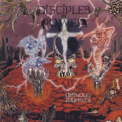 Disciples Of Power - Ominous Prophecy - CD