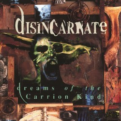 Disincarnate - Dreams Of The Carrion Kind - CD DIGIPAK