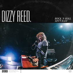 Dizzy Reed - Rock 'N Roll Ain't Easy - LP COLOURED