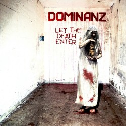 Dominanz - Let The Death Enter - CD