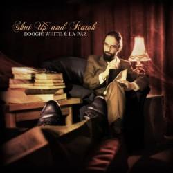 Doogie White & La Paz - Shut Up & Rawk - CD DIGIPAK