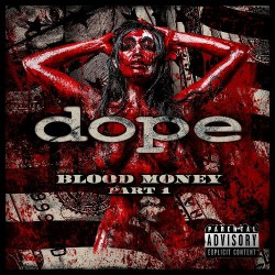 Dope - Blood Money Part 1 - CD DIGIPAK