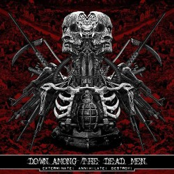Down Among The Dead Men - Exterminate! Annihilate! Destroy! - CD