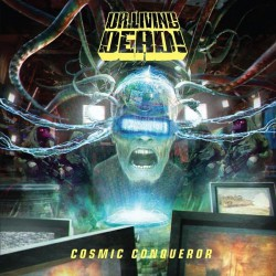 Dr. Living Dead - Cosmic Conqueror - LP COLOURED + CD