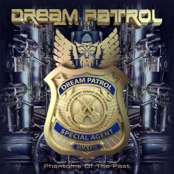 Dream Patrol - Phantoms Of The Past - CD