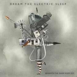 Dream The Electric Sleep - Beneath The Dark Wide Sky - DOUBLE LP GATEFOLD COLOURED + CD