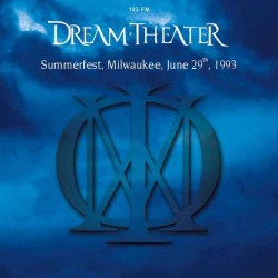 Dream Theater - Summerfest, Milwaukee, June 29th, 1993 - CD DIGIFILE