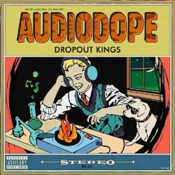 Dropout Kings - AudioDope - CD