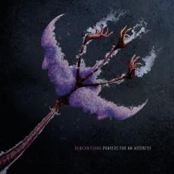 Duncan Evans - Prayers For An Absentee - CD DIGISLEEVE