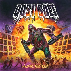 Dust Bolt - Awake the Riot - CD