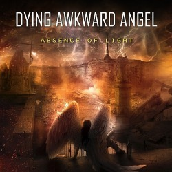 Dying Awkward Angel - Absence Of Light - CD
