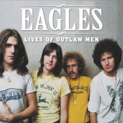 Eagles - Lives Of Outlaw Men - DOUBLE LP GATEFOLD COLOURED
