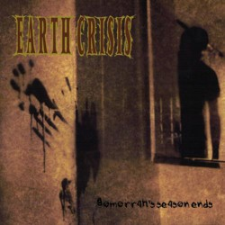 Earth Crisis - Gomorrah's Season Ends - LP