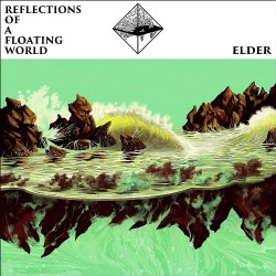 Elder - Reflections Of A Floating World - DOUBLE LP