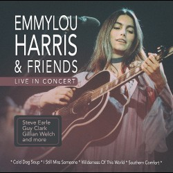 Emmylou Harris And Friends - Live In Concert - CD