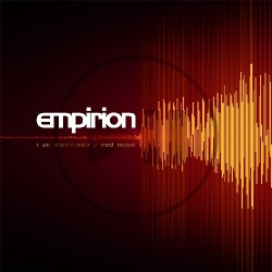 Empirion - I Am Electronic/ Red Noise - CD EP DIGIPAK