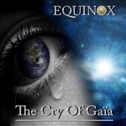Equinox - The Cry Of Gaia - CD DIGIPAK
