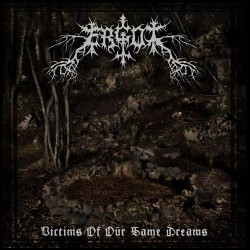 Ergot - Victims Of Our Same Dreams - CD