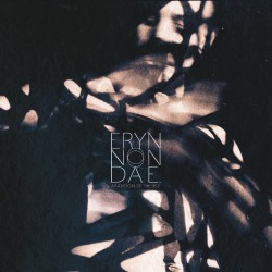 Eryn Non Dae - Abandon Of The Self - DOUBLE LP Gatefold