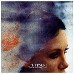 Ethersens - Your Wandering Ghost - CD DIGIPAK