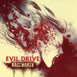 Evil Drive - Rage Maker - CD DIGIPAK