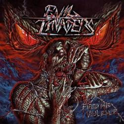 Evil Invaders - Feed Me Violence - LP Gatefold
