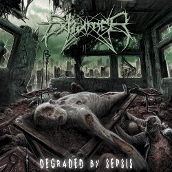 Exhumer - Degraded By Sepsis - CD