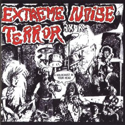 Extreme Noise Terror - A Holocaust In Your Head - LP Gatefold
