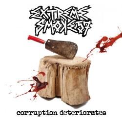 Extreme Smoke 57 - Corruption Deteriorates - CD