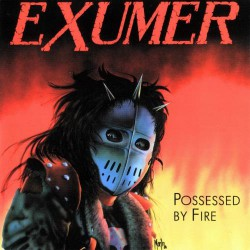Exumer - Possessed By Fire - LP COLOURED