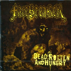 Facebreaker - Dead, Rotten and Hungry - CD