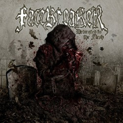 Facebreaker - Dedicated to the Flesh - LP COLOURED